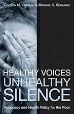 Healthy Voices, Unhealthy Silence (American Governance and Public Policy Series)