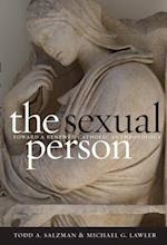 The Sexual Person (Moral Traditions Series)