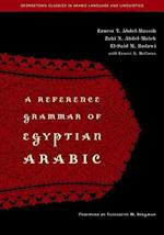 A Reference Grammar of Egyptian Arabic (Georgetown Classics in Arabic Language and Linguistics)