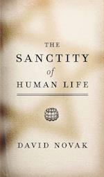 The Sanctity of Human Life (The Sanctity of Human Life)