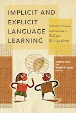 Implicit and Explicit Language Learning (Georgetown University Round Table on Languages & Linguistics Series)