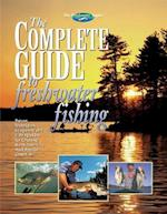 The Complete Guide to Freshwater Fishing (Freshwater Angler S)