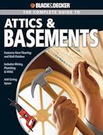The Complete Guide to Attics & Basements (Black & Decker)