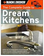 The Complete Guide to Dream Kitchens (Black & Decker)