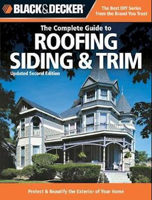 Bog, paperback The Complete Guide to Roofing, Sliding and Trim af Chris Marshall