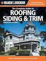 The Complete Guide to Roofing Siding & Trim (Black & Decker) (Black & Decker)