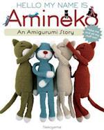 Hello My Name is Amineko