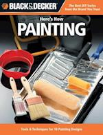 Here's How Painting (Black & Decker Here's How)