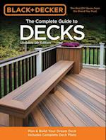 The Complete Guide to Decks (Black & Decker) (Black & Decker)