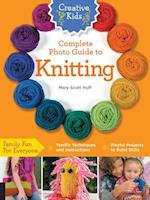 Creative Kids Complete Photo Guide to Knitting af Mary Scott Huff