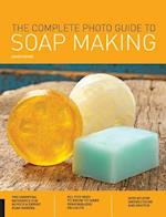 The Complete Photo Guide to Soap Making (Complete Photo Guide)