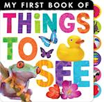 Things to See (My First Book Of..)