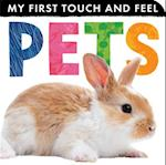 Pets (My First Touch and Feel)