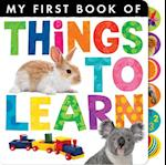 Things to Learn (My First Book Of..)