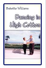 Dancing in High Cotton