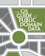 GIS Guide to Public Domain Data af Jill Clark