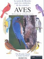 Aves (Birds) (Rourke Guide to State Symbols SpanishEnglish)