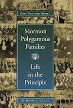 Mormon Polygamous Families: Life in the Principle