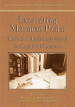 Excavating Mormon Pasts: The New Historiography of the Last Half Century