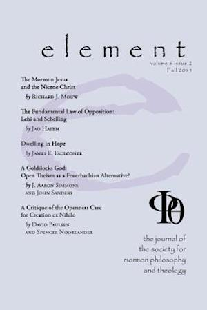 Bog, hæftet Element: The Journal for the Society for Mormon Philosophy and Theology Volume 6 Issue 2 (Fall 2015)