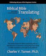 Biblical Bible Translating, 3rd Edition