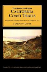 California Coast Trails: A Horseback Adventure from Mexico to Oregon in 1911
