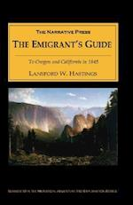 The Emigrant's Guide: To Oregon and California in 1845
