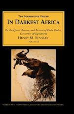 In Darkest Africa: Or, the Quest, Rescue, and Retreat of Emin Pasha, Governor of Equatoria, Volume II