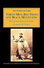 Veiled Men, Red Tents, and Black Mountains