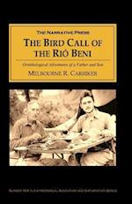 The Bird Call of the Rio Bene