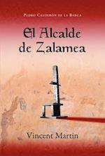 El Alcalde de Zalamea af Vincent Martin, Pedro Calderon De La Barca