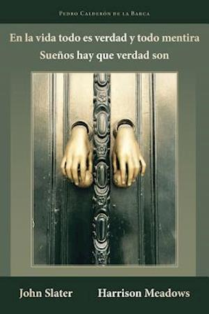Bog, paperback En La Vida Todo Es Verdad y Todo Mentira af Pedro Calderon De La Barca