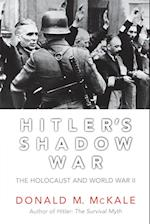 Hitler's Shadow War