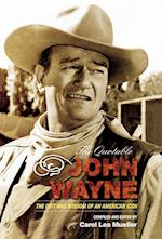 The Quotable John Wayne af Carol Lea Mueller, John Wayne