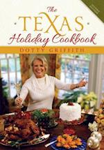 The Texas Holiday Cookbook af Dotty Griffith