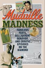 Mudville Madness af Jonathan Weeks