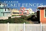 Seaside Picket Fences
