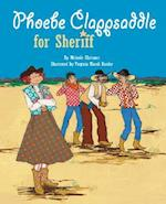 Phoebe Clappsaddle for Sheriff af Melanie Chrismer