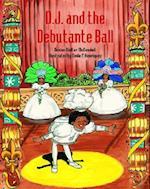 D. J. and the Debutante Ball (D J)