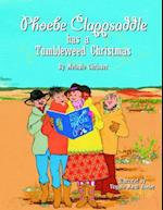 Phoebe Clappsaddle Has a Tumbleweed Chri