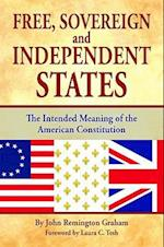 Free, Sovereign, and Independent States