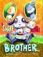 Share With Brother af Steven L Layne