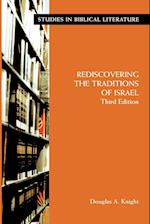 Rediscovering the Traditions of Israel, Third Edition (Studies in Biblical Literature)