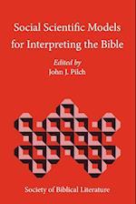 Social Scientific Models for Interpreting the Bible af John J Pilch