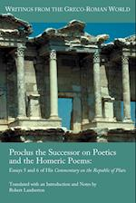 Proclus the Successor on Poetics and the Homeric Poems af Robert Lamberton