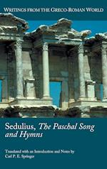 Sedulius, the Paschal Song and Hymns af . Sedulius