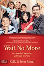 Wait No More (Focus on the Family Books)