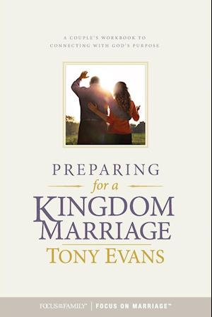Bog, paperback Preparing for a Kingdom Marriage af Tony Evans