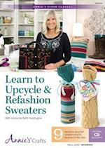 Learn to Upcycle & Refashion Sweaters (Annies Video Classes)