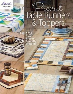 Bog, paperback Precut Table Runners & Toppers af Annie's